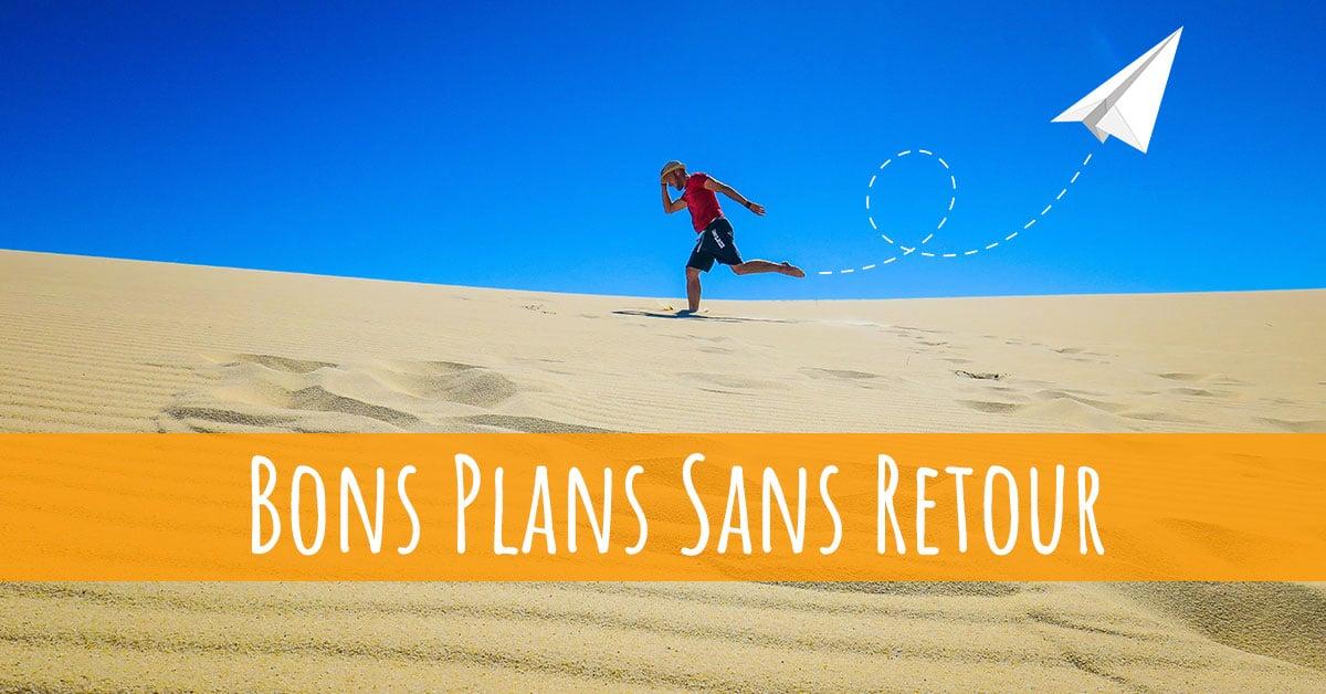Bons Plans Sans Retour