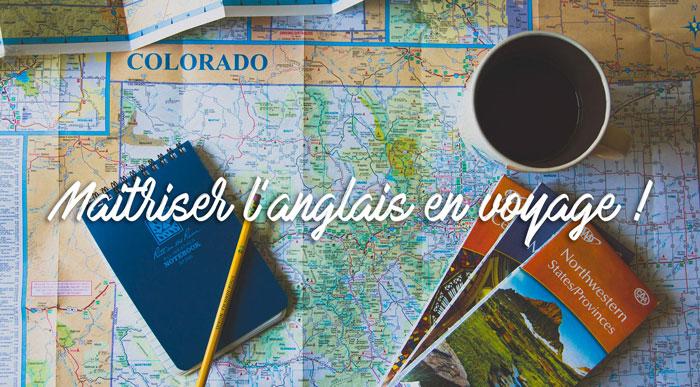 Conseils Voyage - Ayni : Maitriser l'anglais en voyage
